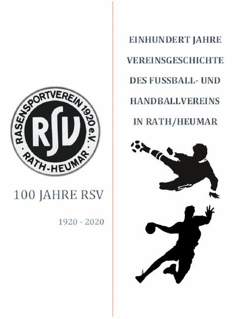 100 Jahre Vereinsgeschichte – RSV Rath-Heumar 1920 e.V. –